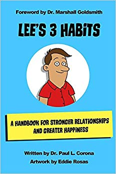 Lee's 3 Habits: A Handbook for Stronger Relationships and Greater Happiness Cover