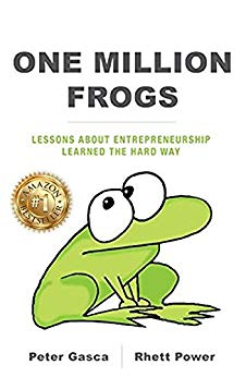 One Million Frogs: Lessons About Entrepreneurship Learned the Hard Way Cover