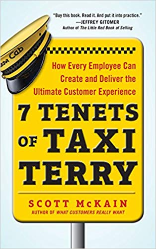 7 Tenets of Taxi Terry: How Every Employee Can Create and Deliver the Ultimate Customer Experience Cover