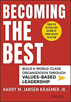 Becoming the Best: Build a World-Class Organization Through Values-Based Leadership Cover