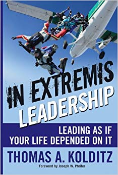 In Extremis Leadership: Leading As If Your Life Depended On It Cover
