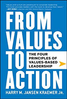 From Values to Action: The Four Principles of Values-Based Leadership Cover