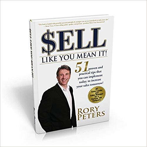 Sell Like You Mean It!: 51 proven and practical tips that you can implement today; to increase your sales tomorrow! Cover