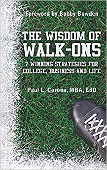 The Wisdom of Walk-Ons: 7 Winning Strategies for College, Business and Life Cover