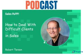 🎧 How to Deal With Difficult Clients in Sales