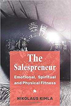 The Salespreneur #2: Emotional, Spiritual and Physical Fitness Cover