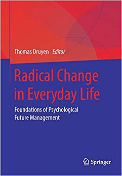 Radical Change in Everyday Life: Foundations of Psychological Future Management Cover
