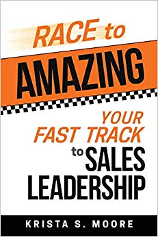 Race to Amazing: Your Fast Track to Sales Leadership Cover