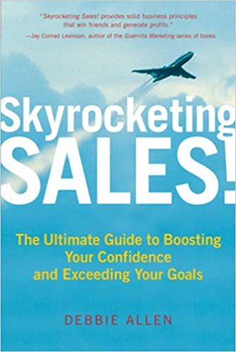 Skyrocketing Sales!: The Ultimate Guide to Boosting Your Confidence And Exceeding Your Goals Cover