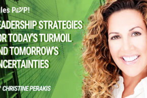 Leadership Strategies for Today's Turmoil and Tomorrow's Uncertainties