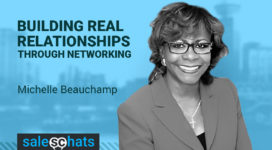 #SalesChats: Building Real Relationships Through Networking