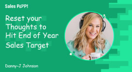 Reset your Thoughts to Hit End of Year Sales Target