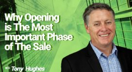 Why Opening is The Most Important Phase of The Sale