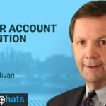 SalesChats: Major account retention with Brian Sullivan
