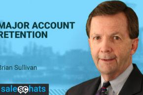 #SalesChats – Major Account Retention