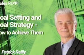 Goal Setting and Strategy –  How to Achieve Them