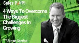 4 Ways to Overcome the Biggest Challenges in Growing