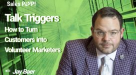 Talk Triggers – How to Turn Customers into Volunteer Marketers