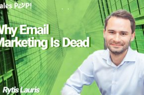 Why Email Marketing Is Dead