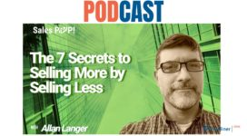 🎧  The 7 Secrets to Selling More by Selling Less