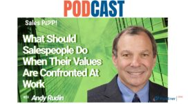 🎧 What Should Salespeople Do When Their Values are Confronted at Work