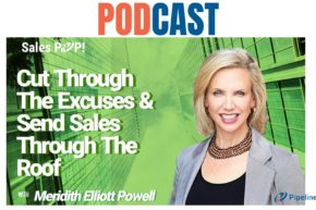 🎧 Cut Through The Excuses & Send Sales Through The Roof