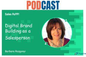 🎧 Digital Brand Building as a Salesperson