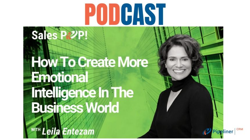 🎧 How To Create More Emotional Intelligence In The Business World