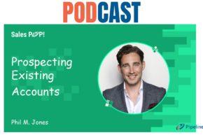🎧 Prospecting Existing Accounts