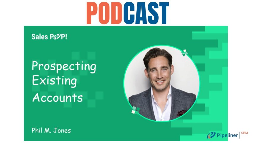 🎧 Prospecting Existing Accounts