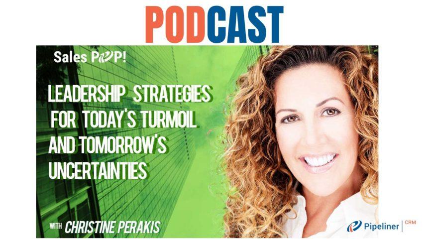 🎧 Leadership Strategies for Today's Turmoil and Tomorrow's Uncertainties