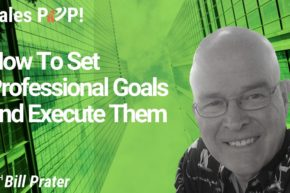 How to Set Professional Goals and Execute Them