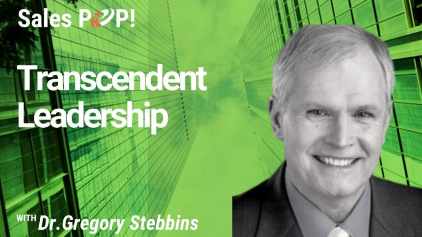 Transcendent Leadership