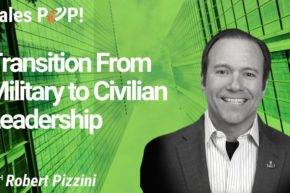 Transition From Military to Civilian Leadership