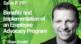 Benefits and Implementation of an Employee Advocacy Program