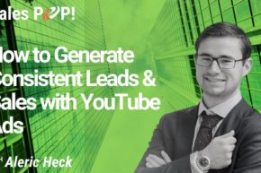 How to Generate Consistent Leads & Sales with YouTube Ads