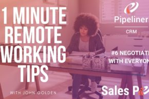 1 Minute Remote Working Tips – #6 Negotiating with Everyone