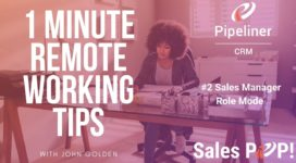 1 Minute Remote Working Tips – #2 Sales Manager as Role Model Part 1