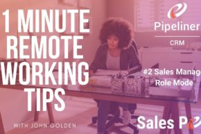 1 Minute Remote Working Tips – #2 Sales Manager as Role Model #2