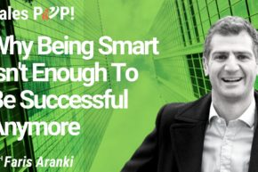 Why Being Smart Isn't Enough To Be Successful Anymore