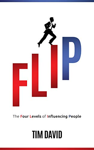 FLIP: The Four Levels of Influencing People Cover