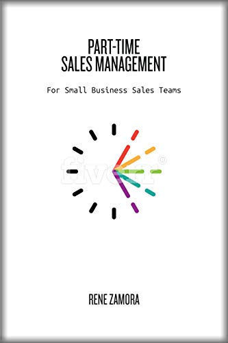 Part-Time Sales Management: For Small Business Sales Teams Cover