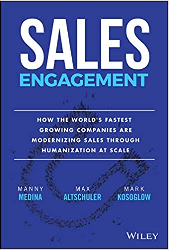 Sales Engagement: How The World's Fastest Growing Companies are Modernizing Sales Through Humanization at Scale Cover