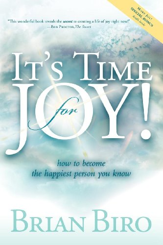 It's Time for Joy: How to Become the Happiest Person You Know Cover
