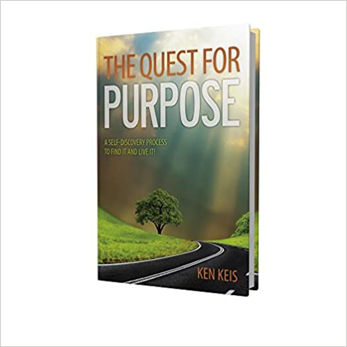 The Quest For Purpose, A Self-Discovery Process To Find It And Live It! Cover
