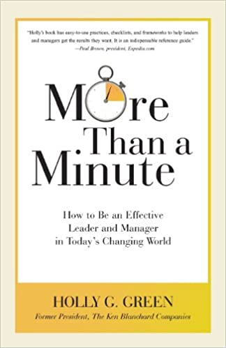 More Than a Minute: How to Be an Effective Leader and Manager in Today's Changing World Cover