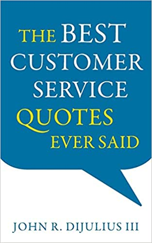 The Best Customer Service Quotes Ever Said Cover
