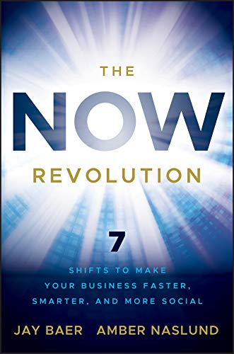 The NOW Revolution: 7 Shifts to Make Your Business Faster, Smarter and More Social Cover