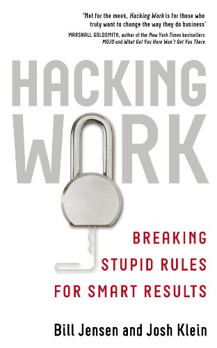 Hacking Work: Breaking Stupid Rules for Smart Results Cover