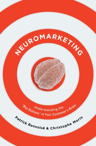 Neuromarketing: Understanding the Buy Buttons in Your Customer's Brain Cover